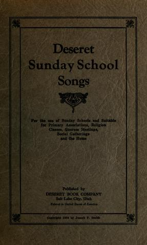 Deseret Sunday School Songs (Selections) (1909)