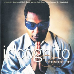 Incognito - Always There (Masters at Work remix 96)