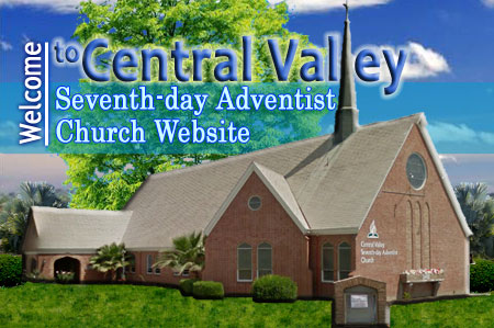 Welcome to Central Valley SDA Church Website (Image)