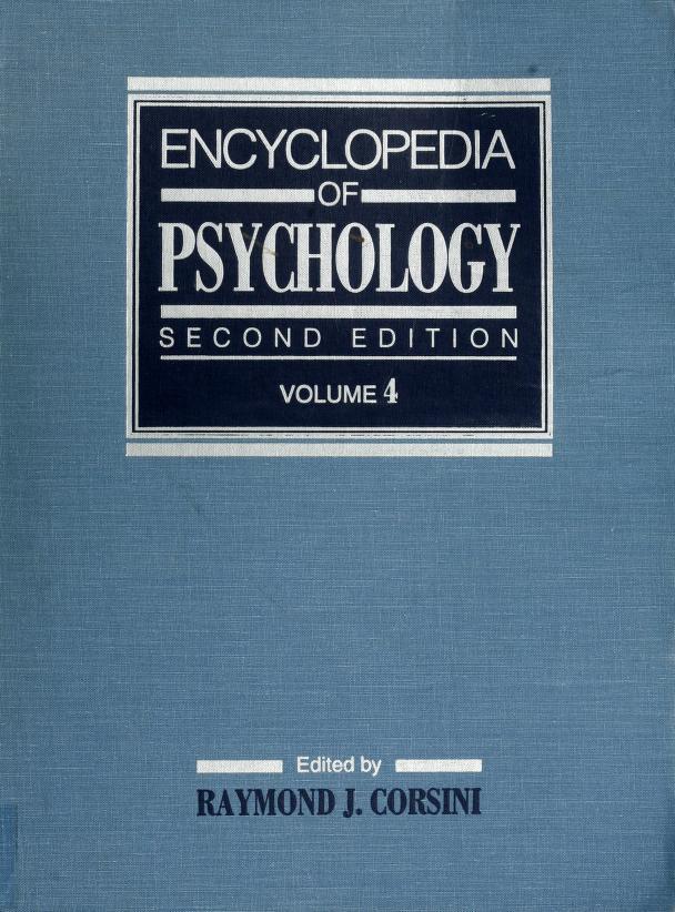 Encyclopedia of psychology by Raymond J. Corsini, editor.