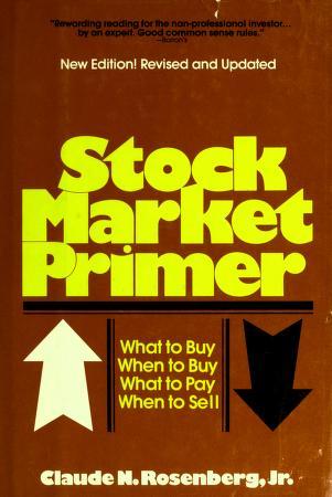 Cover of: Stock market primer | Claude N. Rosenberg